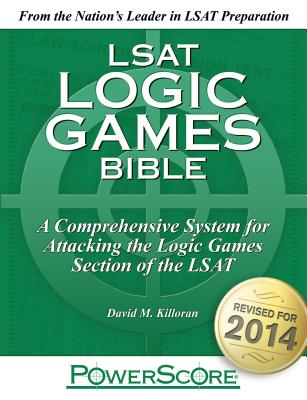 The Powerscore LSAT Logic Games Bible By Killoran, David M.